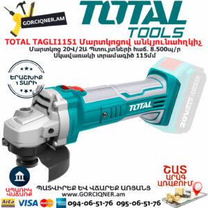 TOTAL TAGLI1151 Մարտկոցով անկյունային հղկող ԷԼԵԿՏՐԱԿԱՆ ԳՈՐԾԻՔՆԵՐ
