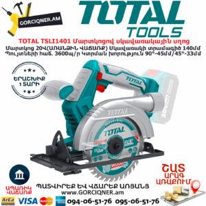 TOTAL TSLI1401 Մարտկոցով սկավառակային սղոց TOTAL ARMENIA ՄԱՐՏԿՈՑՈՎ ԳՈՐԾԻՔՆԵՐ